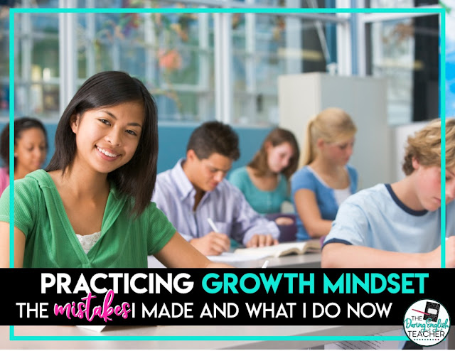 Practicing Growth Mindset in the Classroom: Learning from my Teacher Mistakes