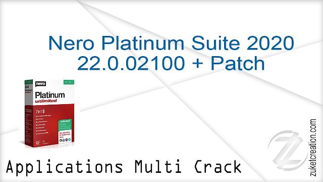 Nero Platinum Suite 2020 22.0.02100 + Patch