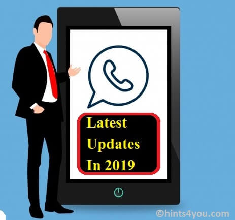 Whatsapp Biggest Updates 2019