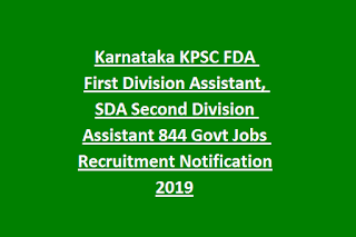 Karnataka KPSC FDA First Division Assistant, SDA Second Division Assistant 844 Govt Jobs Recruitment Notification 2019