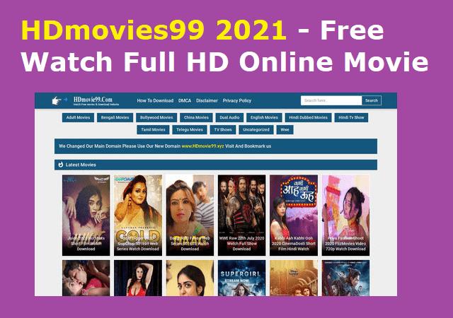 HDmovies99 2021 - Free Watch Full HD Online Movie