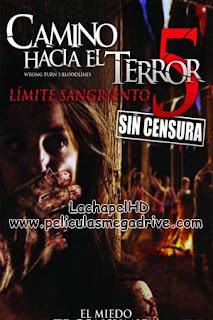 Camino Hacia el Terror 5 Límite Sangriento (2012) HD 1080P Latino-Inglés  [Google Drive] LachapelHD