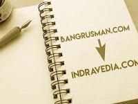 Kini Blog Bangrusman.com Hijrah ke Indravedia.com