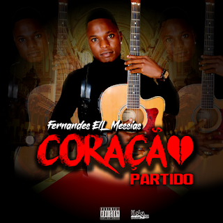 Messias Feat. Telma Leidy – Coração Partido ( 2019 ) [DOWNLOAD]