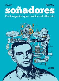 http://astiberri.com/products/sonadores-cuatro-genios-que-cambiaron-la-historia