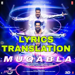 Muqabla Lyrics in English | With Translation | – Street Dancer 3D