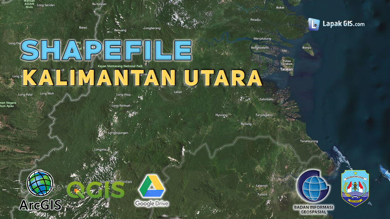 Shapefile Provinsi Kalimantan Utara Terbaru