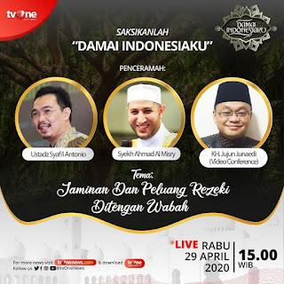 Saksikanlah Damai Indonesiaku Bersama Ustadz Syafii Antonio, Syekh Ahmad Al Misry dan KH Jujun Junaedi di TVOne 20200429 - Kajian Islam Tarakan