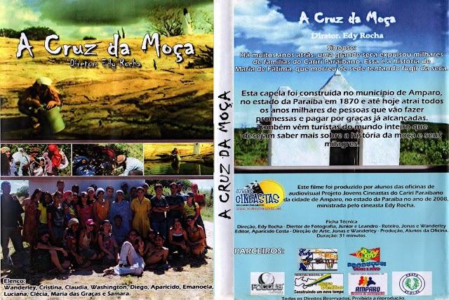 Relembre o Filme A CRUZ DA MOÇA gravado em Amparo no ano de 2008