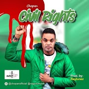 Music: Chopan – Civil Rights | @chopanofficial