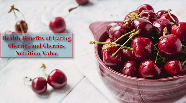 Cherries Nutrition Value