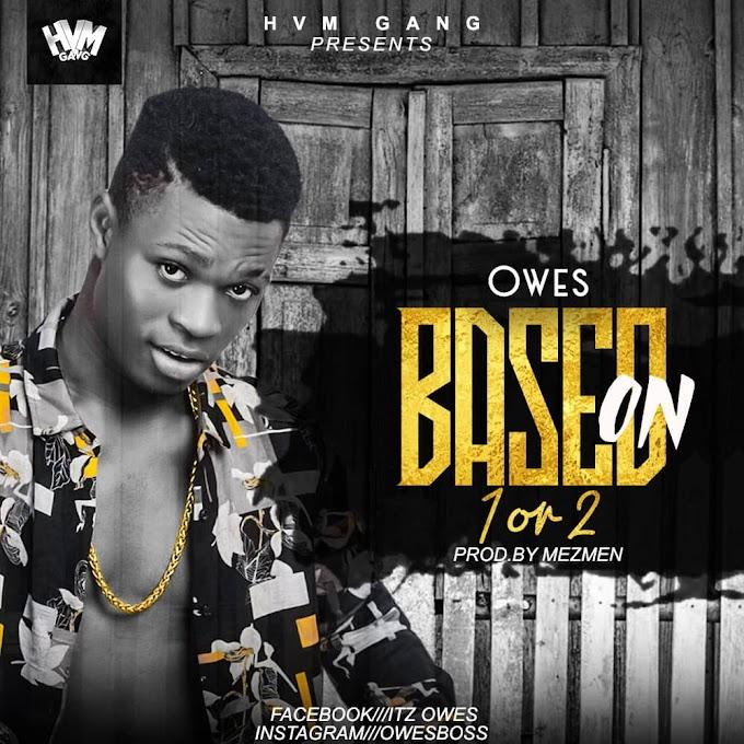 Owes – Village + Based On (1 or 2)