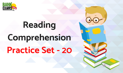 Reading Comprehension Practice Set - 20