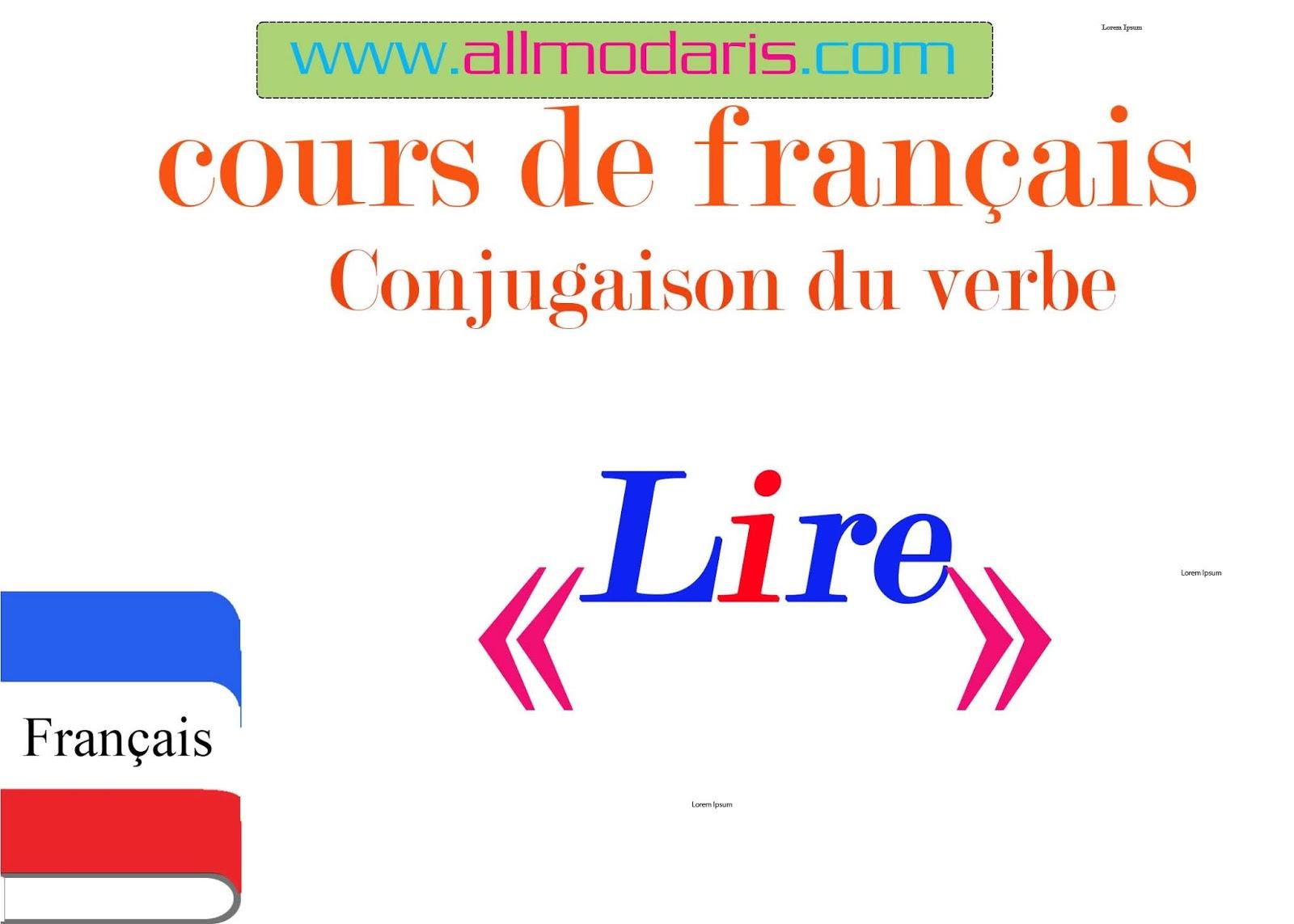 59 La Conjugaison Du Verbe Lire A Tous Les Temps المدرس