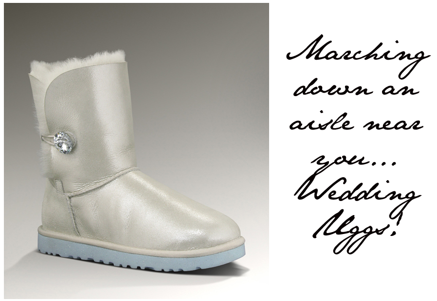 Here comes the bride in her special edition UGG boots...no kidding! b803fcfd5