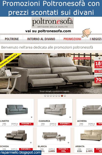 Risparmiello: Promozioni Poltronesofà catalogo listino prezzi