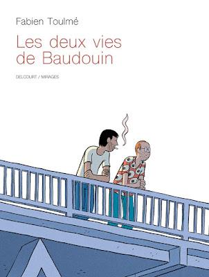 """couverture de """"Les Deux Vies de Baudouin"""" par Fabien Toulmé chez Delcourt"""