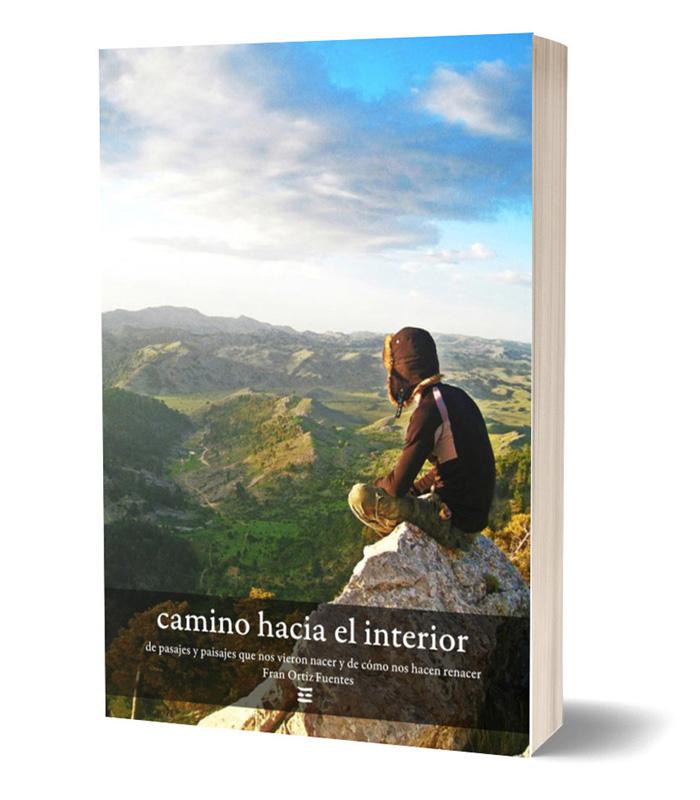 Descargar libro Camino hacia el interior de Fran Ortiz Fuentes