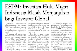 ESDM: Indonesian Upstream Oil and Gas Investment Still Promising For Global Investors