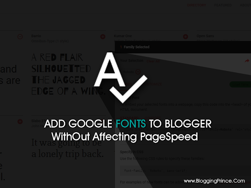 How To Properly Add Google Font To Blogger Without Affecting PageSpeed