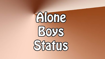 Alone Status For Boys In English