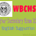 West Bengal Higher Secondary (10+2) Exam 2017 English Suggestion Download | WBCHSE Suggestion