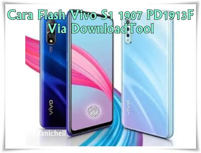 Cara Flash Vivo S1 1907 PD1913F Via DownloadTool