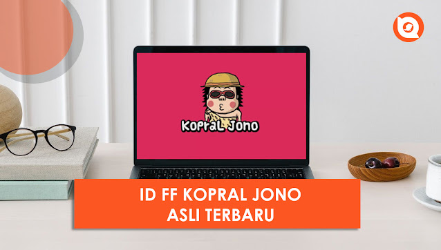 ID FF Kopral Jono