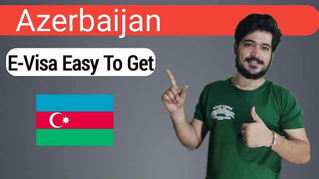 Azerbaijan E-Visa Apply - Requirements And Apply Process - Easy to Apply