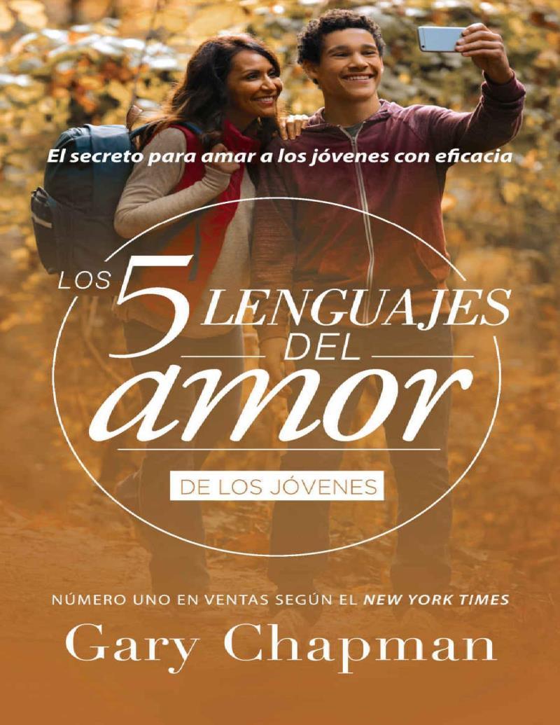 Los 5 lenguajes del amor de los jóvenes – Gary Chapman