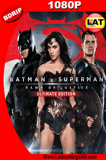 Batman v. Superman: El origen de la justicia (Ultimate Edition) (2016) Latino HD BDRIP 1080P - 2016