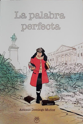 reseña, La palabra perfecta, Antonio Domingo Muñoz, Marian Ruiz