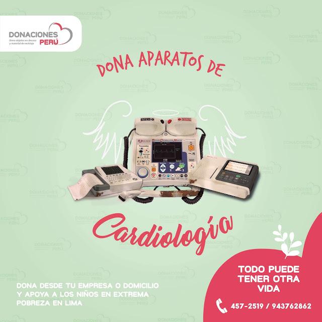 Dona equipos de cardiologia - Dona Perú - Dona y recicla - Recicla y dona - Todo puede tener otra vida