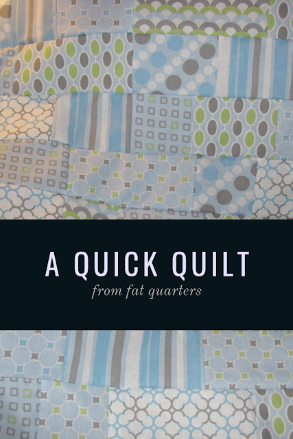 Quick and easy baby quilts using fat quarters