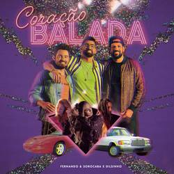 Fernando e Sorocaba Part. Dilsinho – Coração Balada download grátis