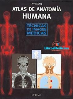 Atlas De Anatomia Humana - Tecnicas De Imagen Medicas - Andras Csillag