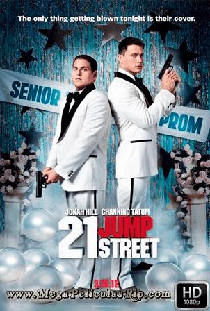 21 Jump Street [1080p] [Latino-Ingles] [MEGA]