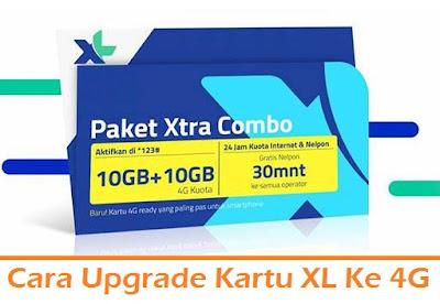 Cara Upgrade Kartu XL Ke 4G (Termudah.com)
