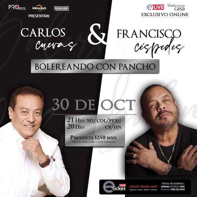 """Carlos Cuevas junto a Francisco Céspedes presentan """"Bolero con Pancho"""" en streaming"""