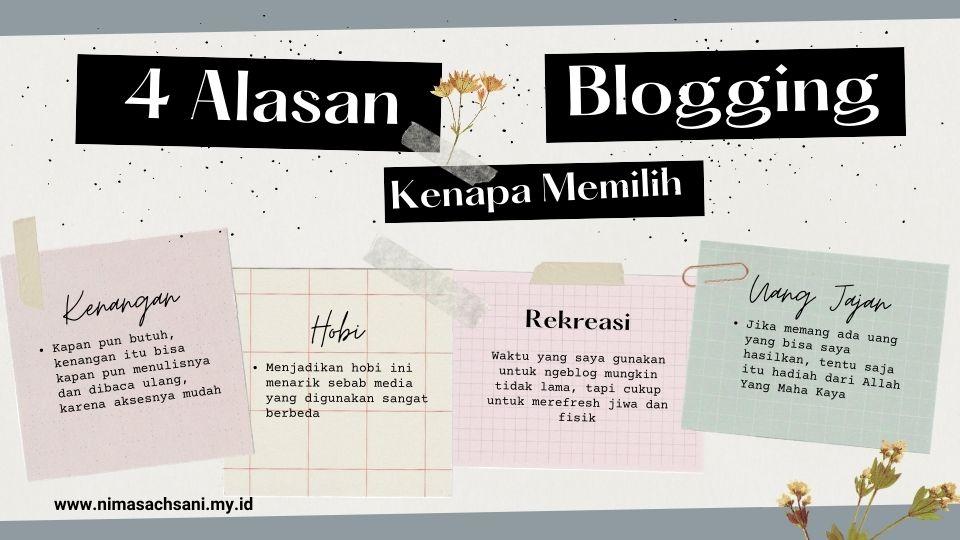 4 alasan kenapa memilih blogging