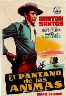 LE MONSTRE DU MARECAGE (EL PANTANO DE LAS ANIMAS), western fantastique, cinéma mexicain, Gaston Santos, affiche, poster
