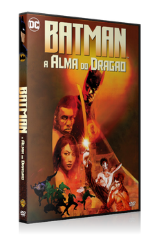 Batman – A Alma do Dragão