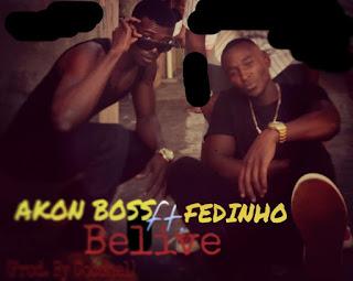Akon Boss Feat. Fedinho - Belive Me (Prod. by Coconel)