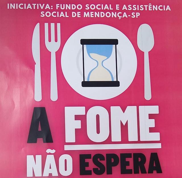 """Fundo Social de Mendonça lança campanha """"A Fome não Espera"""""""