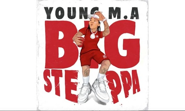 Young M. A – Big Steppa Lyrics