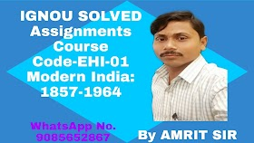 IGNOU Free Solved Assignments (2019-20) | EHI-01 Modern India:1857-1964 EHI-01 FREE IGNOU SOLVED