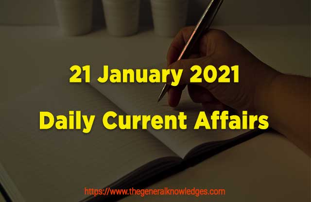 21 January 2021 Current Affairs  and Answers in Hindi