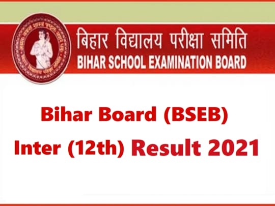 Bihar Board 12th Result 2021 Declare - check now