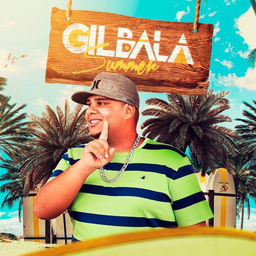 Gil Bala - Summer - Promocional de Verão - 2020