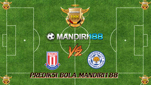 AGEN BOLA - Prediksi Stoke City vs Leicester City 4 November 2017